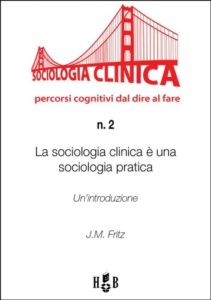 la sociologia clinica è una sociologia pratica QCS-2