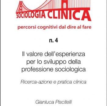 QSC 4 – IL VALORE DELL'ESPERIENZA PER LO SVILUPPO DELLA PROFESSIONE SOCIOLOGICA. RICERCA-AZIONE E PRATICA CLINICA