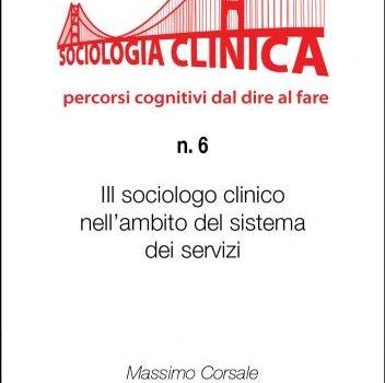 QSC 6 – IL SOCIOLOGO CLINICO NELL'AMBITO DEL SISTEMA DEI SERVIZI