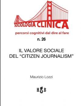 QSC 26 – IL VALORE SOCIALE DEL 'CITIZEN JOURNALISM'