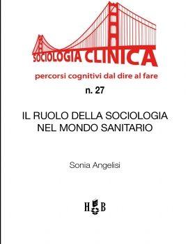 QSC 27 – IL RUOLO DELLA SOCIOLOGIA NEL MONDO SANITARIO