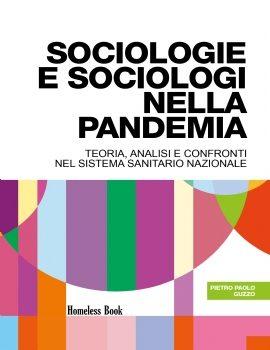On the Road #10 – Sociologie e sociologi nella pandemia. Teorie, analisi e confronti nel Servizio Sanitario Nazionale