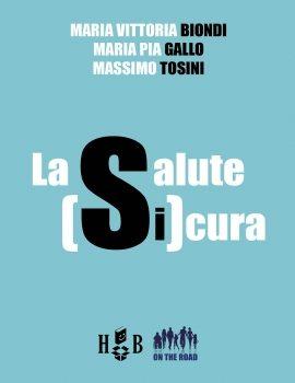 On the Road #12 – La salute (si)cura